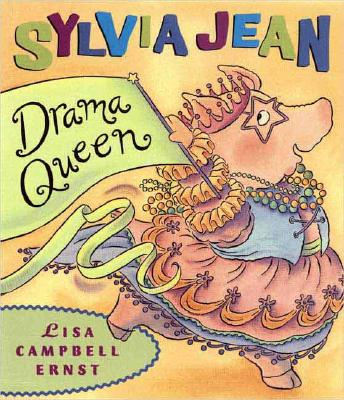Sylvia Jean, Drama Queen By Ernst, Lisa Campbell